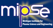 Michigan Institute of Plasma Science and Engineering